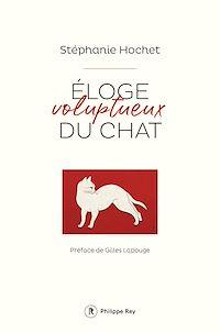 Télécharger le livre : Eloge voluptueux du chat