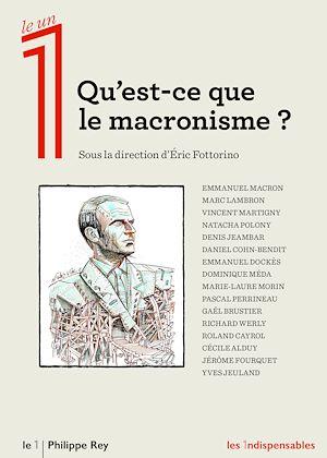 Téléchargez le livre :  Qu'est-ce que le macronisme ?