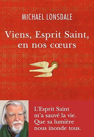 Téléchargez le livre :  Viens, Esprit Saint, en nos coeurs