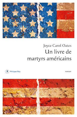 Téléchargez le livre :  Un livre de martyrs américains
