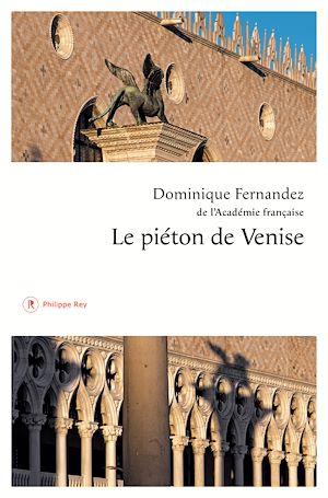 Téléchargez le livre :  Le piéton de Venise
