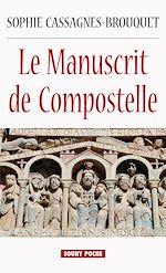 Télécharger le livre :  Le Manuscrit de Compostelle