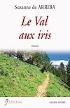 Téléchargez le livre numérique:  Le Val aux iris