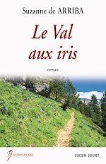 Télécharger cet ebook : Le Val aux iris
