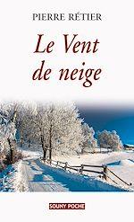 Télécharger le livre :  Le Vent de neige