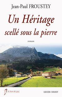 Télécharger le livre : Un Héritage scellé sous la pierre