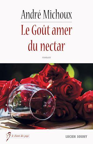 Téléchargez le livre :  Le Goût amer du nectar