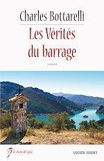 Télécharger le livre :  Les Vérités du barrage