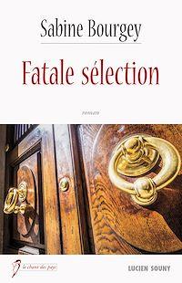 Télécharger le livre : Fatale sélection