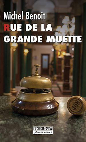 Téléchargez le livre :  Rue de la Grande Muette