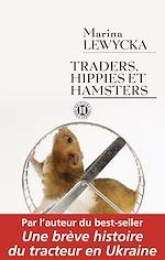 Télécharger le livre :  Traders, hippies et hamsters