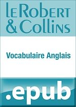 Télécharger cet ebook : Le Robert et Collins Vocabulaire anglais