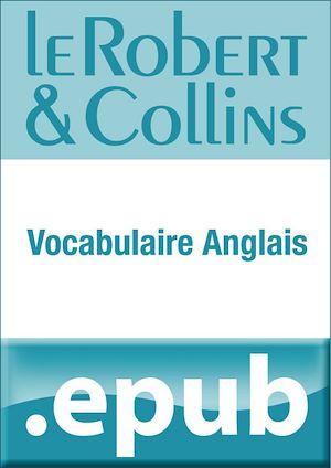 Téléchargez le livre :  Le Robert et Collins Vocabulaire anglais