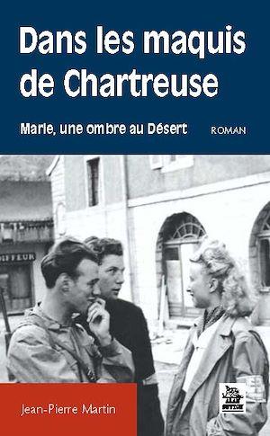 Téléchargez le livre :  Dans les maquis de Chartreuse