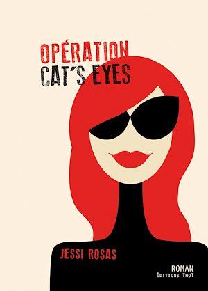 Téléchargez le livre :  Opération cat's eyes