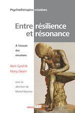Télécharger le livre :  Entre résilience et résonnance