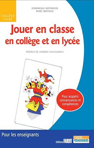 Téléchargez le livre :  Jouer en classe