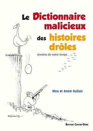 Téléchargez le livre :  Le dictionnaire malicieux des histoires drôles