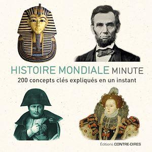 Téléchargez le livre :  Histoire mondiale minute