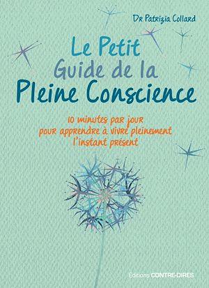 Téléchargez le livre :  Le Petit Guide de la Pleine Conscience
