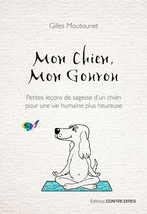 Téléchargez le livre :  Mon chien, mon gourou