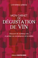 Télécharger le livre :  Mon carnet de dégustation de vin