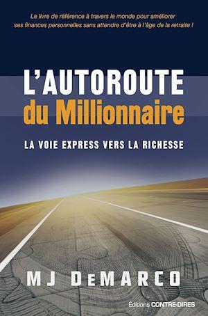 Téléchargez le livre :  L'autoroute du millionnaire