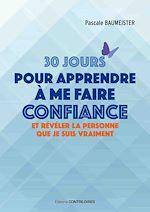 Télécharger le livre :  30 jours pour apprendre à me faire confiance