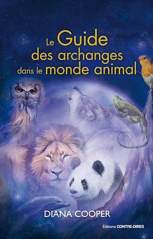 Téléchargez le livre :  Le guide des archanges dans le monde animal