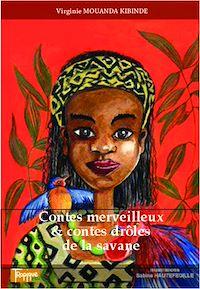 Télécharger le livre : Contes merveilleux & contes drôles de la savane