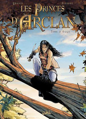 Téléchargez le livre :  Les princes d'Arclan T03