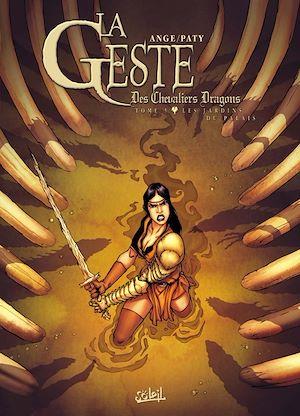 Téléchargez le livre :  La Geste des Chevaliers Dragons T05