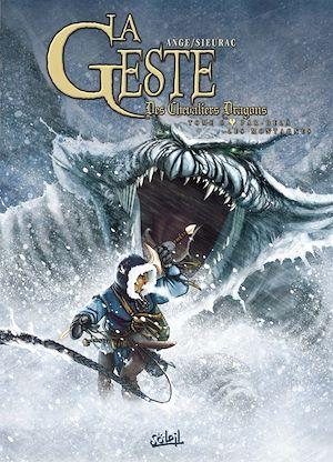 Téléchargez le livre :  La Geste des Chevaliers Dragons T06