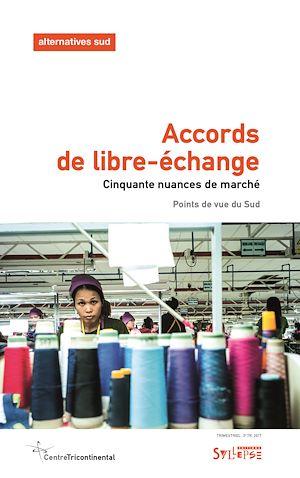 Téléchargez le livre :  Accords de libre-échange