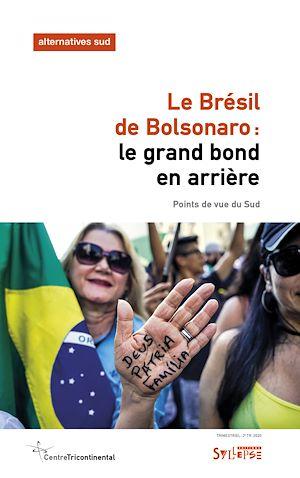 Téléchargez le livre :  Le Brésil de Bolsonaro: le grand bond en arrière
