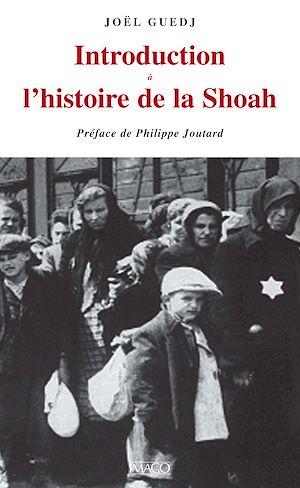 Téléchargez le livre :  Introduction à l'histoire de la Shoah