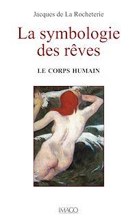 Télécharger le livre : La symbologie des rêves - Le corps humain