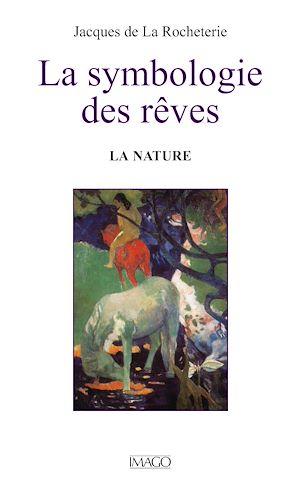 Téléchargez le livre :  La symbologie des rêves - La nature