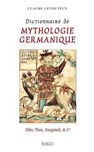 Téléchargez le livre :  Dictionnaire de mythologie germanique