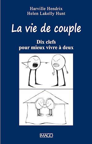 Téléchargez le livre :  La Vie de couple