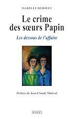 Télécharger cet ebook : Le crime des sœurs Papin