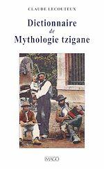 Télécharger cet ebook : Dictionnaire de Mythologie tzigane
