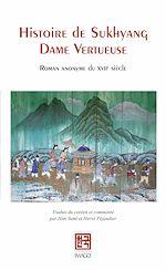 Télécharger le livre :  Histoire de Sukhyang Dame Vertueuse
