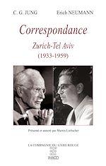 Télécharger le livre :  Correspondance C.G. Jung - Erich Neumann
