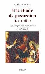 Télécharger le livre :  Une affaire de possession au XVIIe siècle