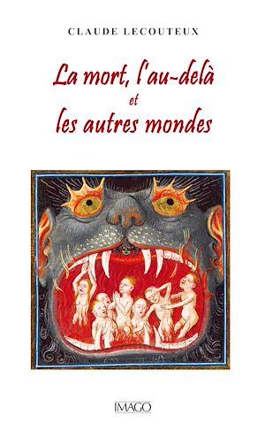 Téléchargez le livre :  La mort, l'au-delà et les autres mondes