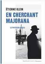 Télécharger cet ebook : En cherchant Majorana