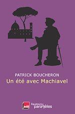 Télécharger le livre :  Un été avec Machiavel
