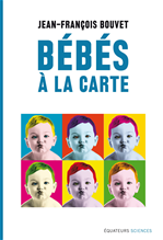 Télécharger le livre :  Bébés à la carte