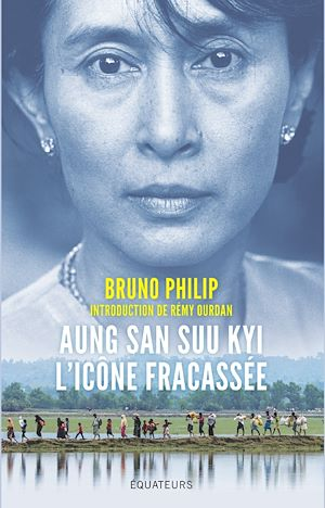 Téléchargez le livre :  Aung San Suu Kyi, l'icône fracassée